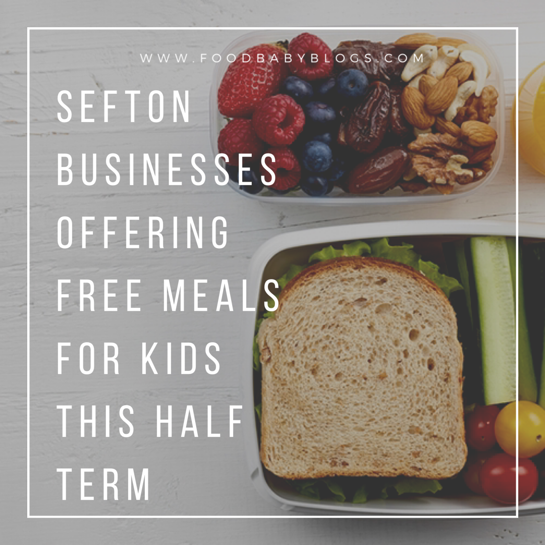 Crosby Businesses Offering Free Meals For Kids This Half Term.