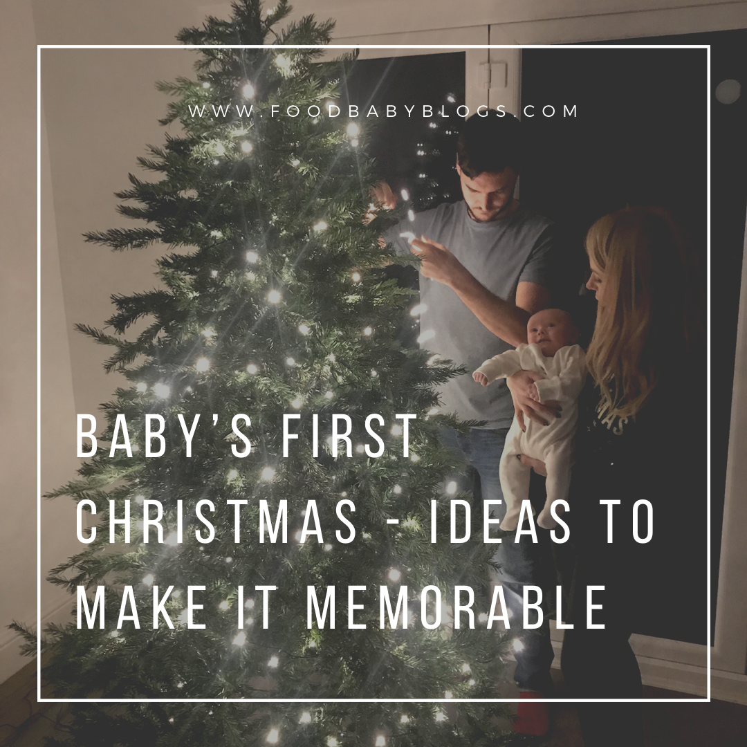 Baby's First Christmas – Ideas to Make it Memorable
